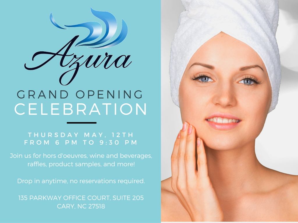 Azura Skin Care Center Grand Opening Celebration