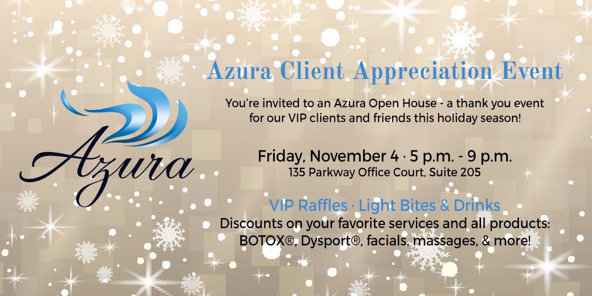 Azura Client Appreciation Event coming up at Azura Skin Care Center - November 2016