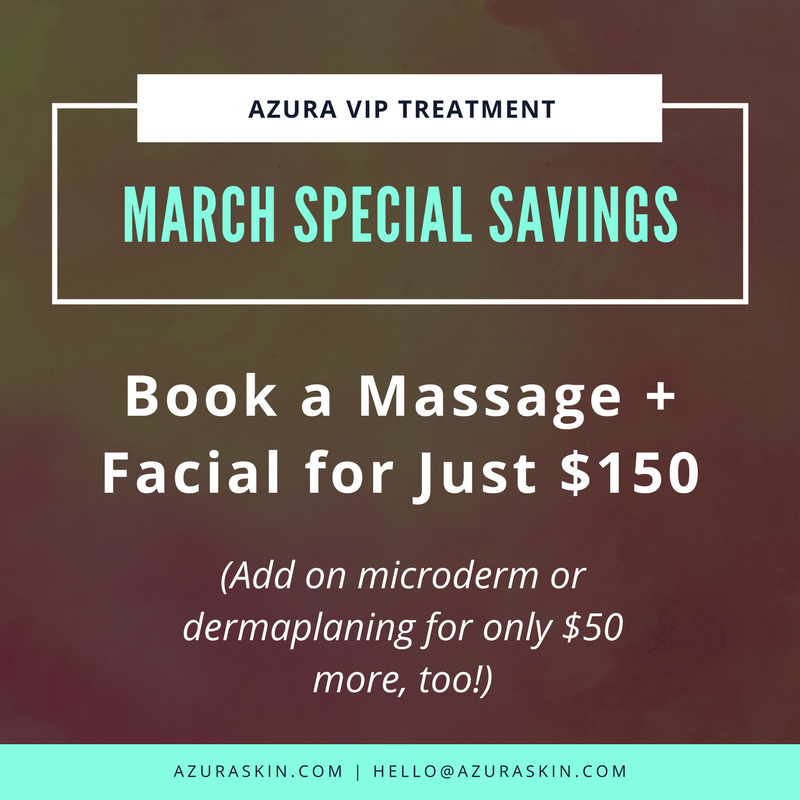 Book a massage and facial for just $150 at Azura in March!