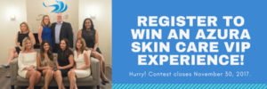 Register to win an Azura Skin Care Center VIP experience