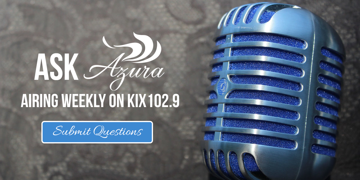 Ask Azura on KIX 102.9