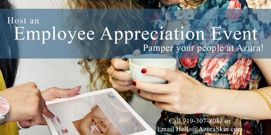 Azura Skin Care Center Employee Appreciation Cary, NC