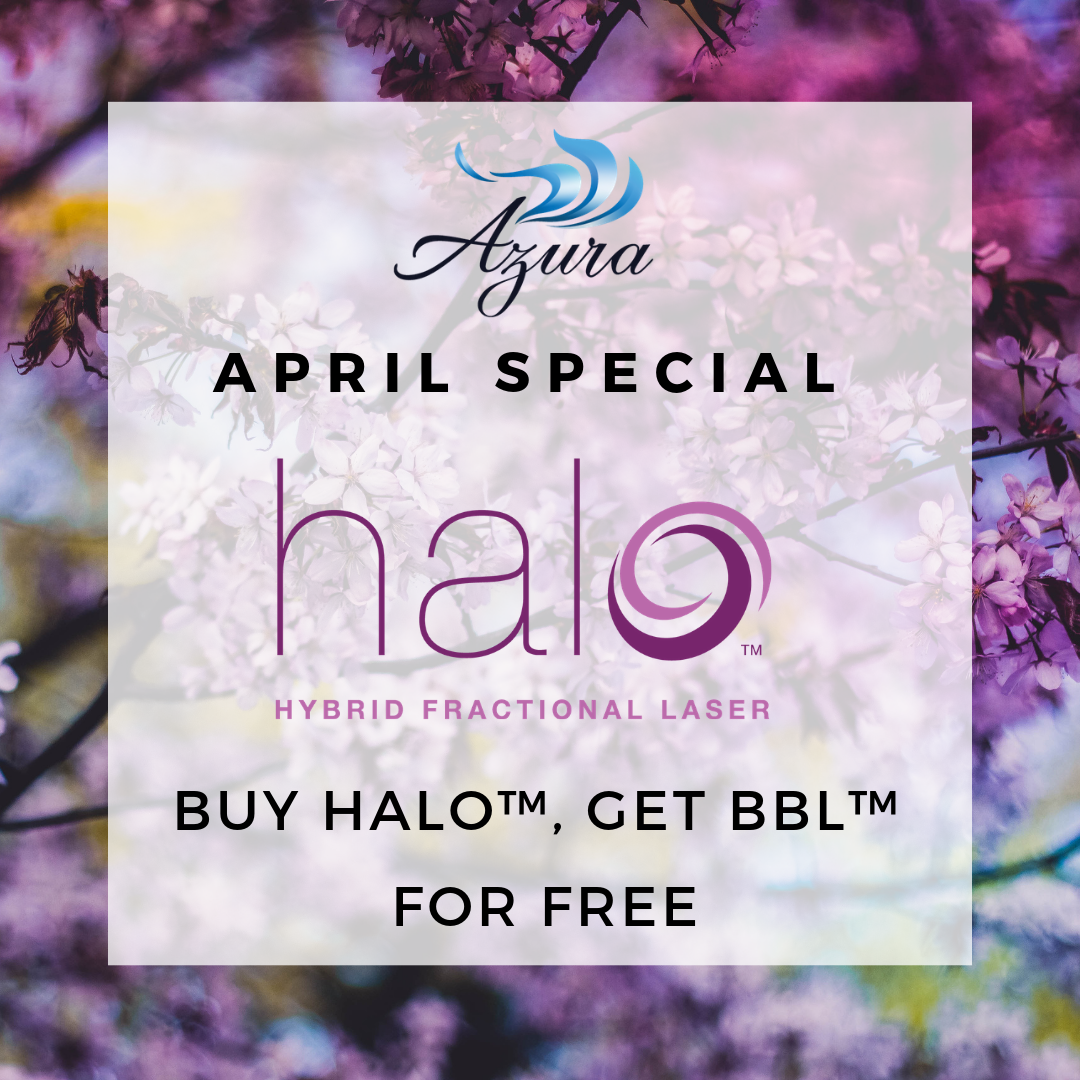 Azura Skin Care Center April 2019 Special Offer Halo and BBL Laser