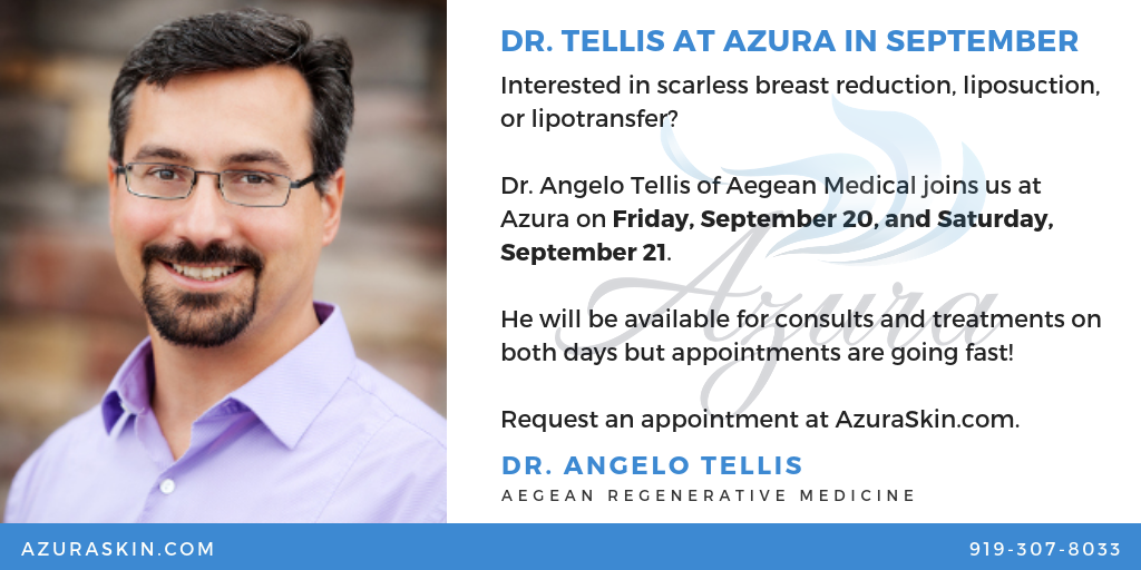 Azura Skin Care Center Dr. Tellis September 2019