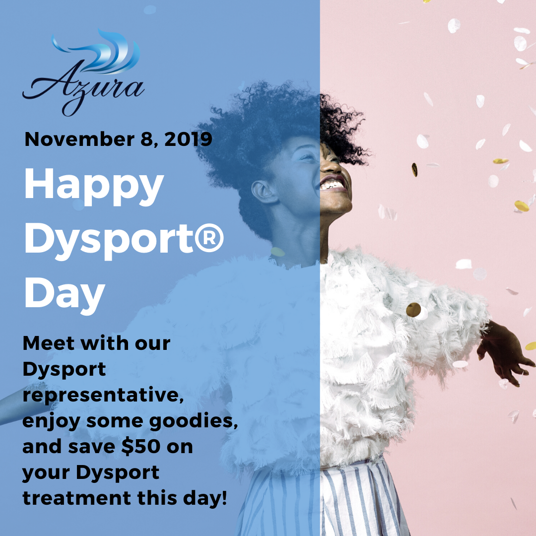 Azura Dysport Day on November 8 2019