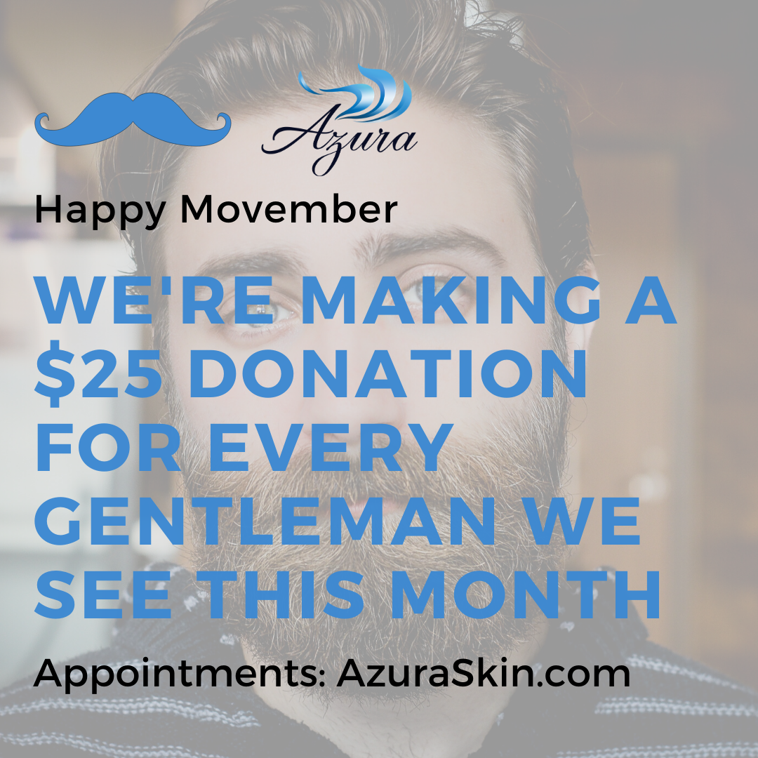 Movember at Azura Skin Care Center