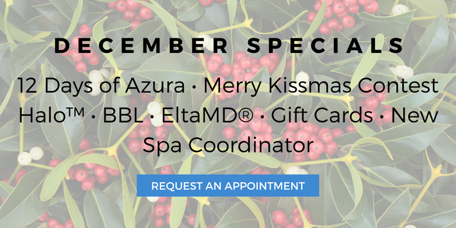 2019 Azura Skin Care Center December Special Offers