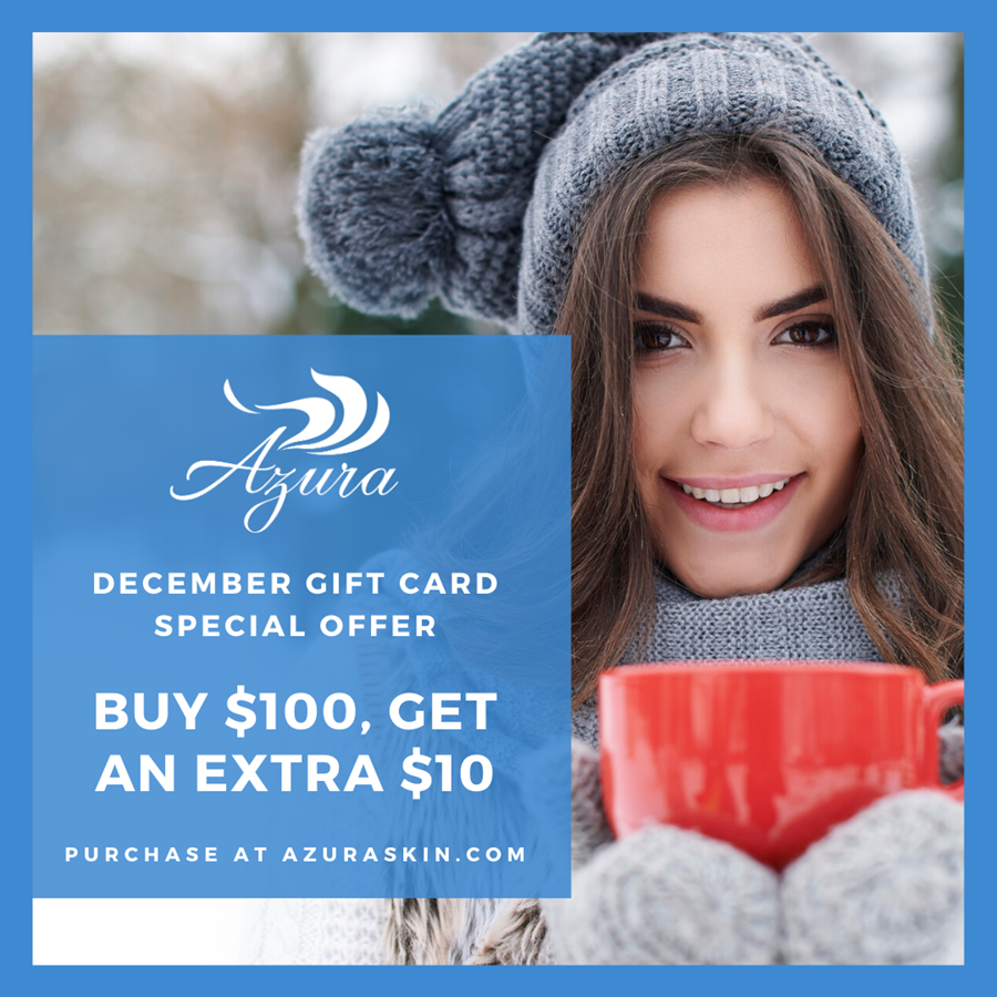 December Gift Card Special at Azura Skin Care Center