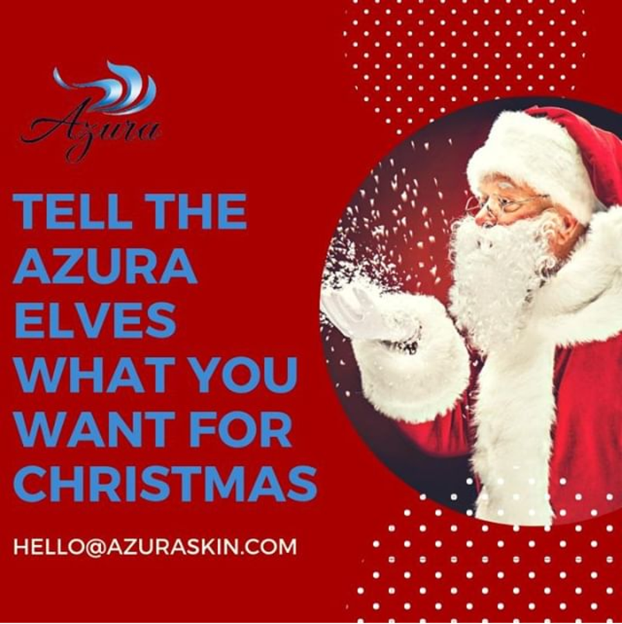Tell the Azura Elves What You Want for Christmas