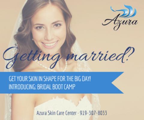 Azura Skin Care Center Bridal Bootcamp