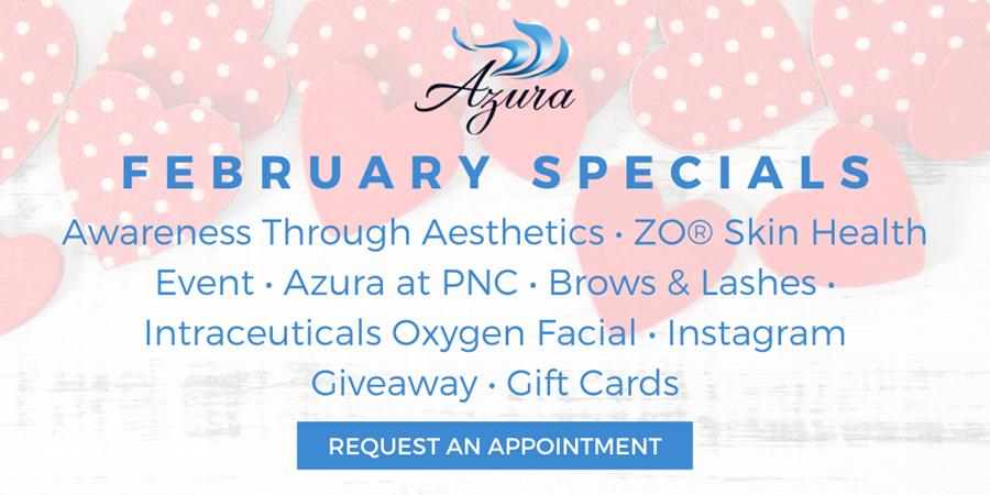 Azura Skin Care Center February 2020 Special Offers