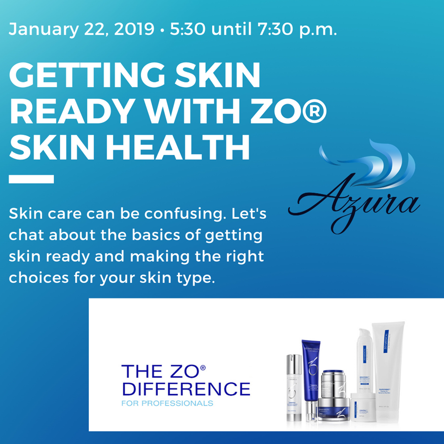 Azura Skin Care Center ZO Skin Care Event January 2020