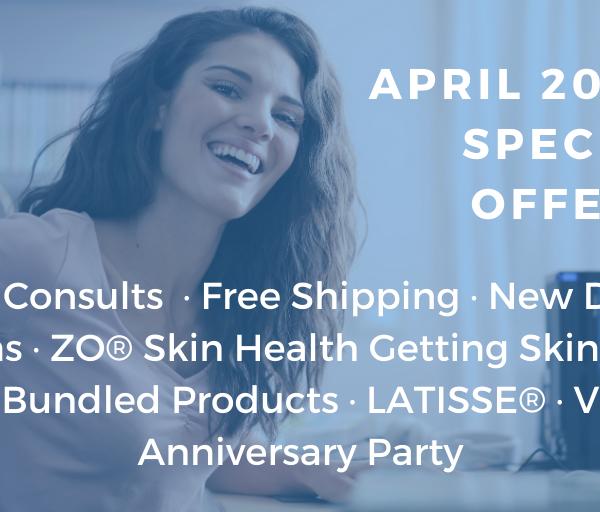 April Special Offers at Azura Skin Care Center