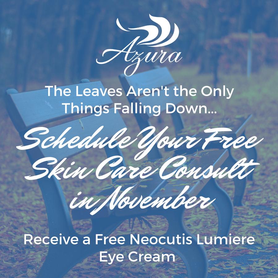 Schedule a Free Skin Care Consult at Azura Skin Care Center in November