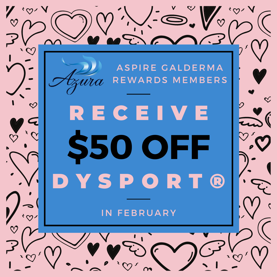Azura Skin Care Center February 2021 Dysport Special Offer