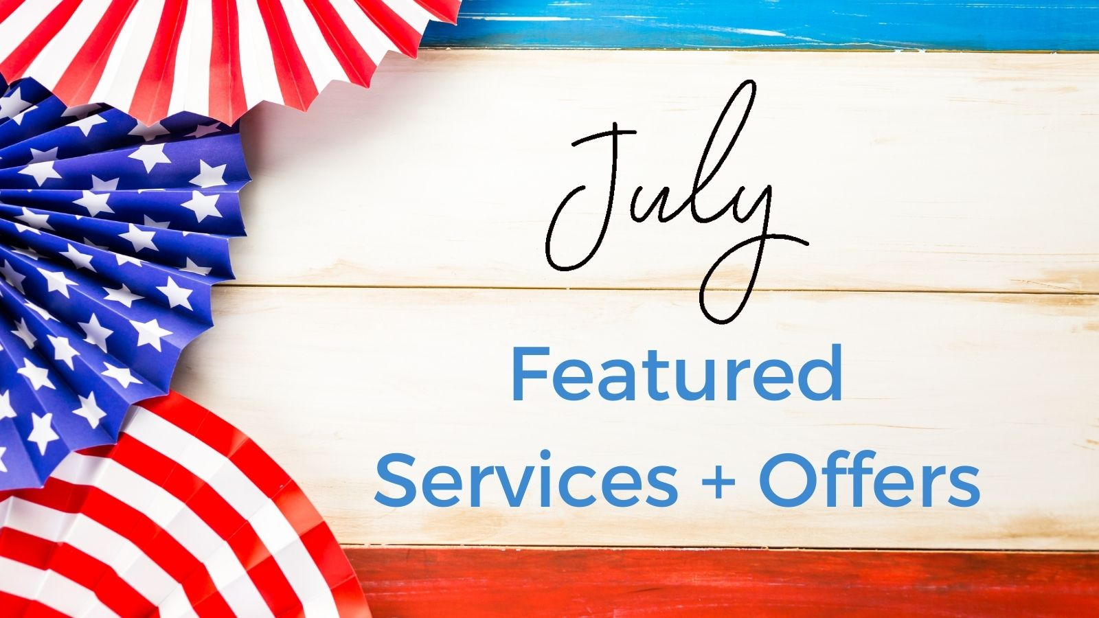 Azura July Featured Services