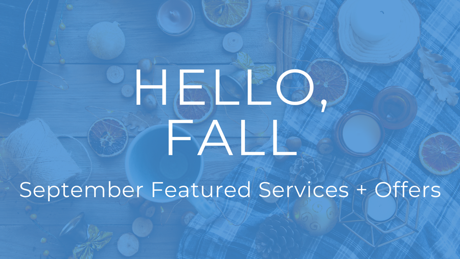 Azura Skin Care Center September Featured Services + Offers 2021