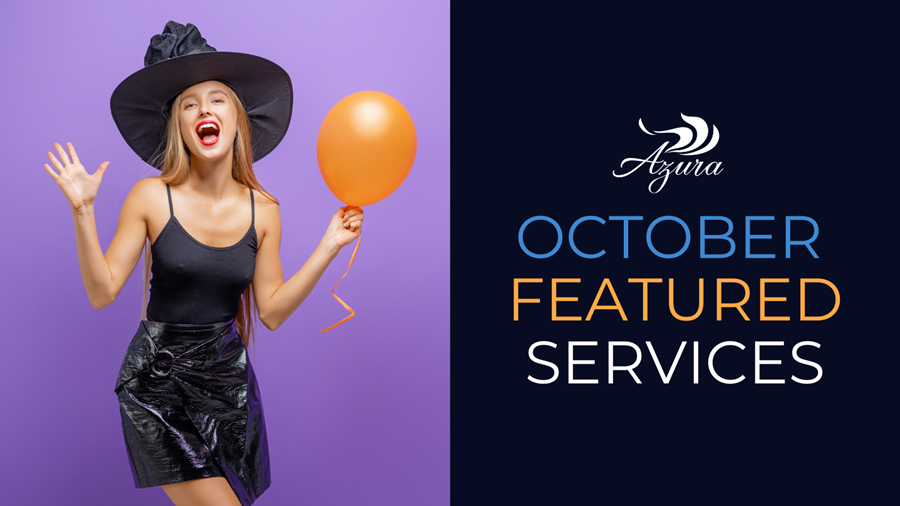 October 2021 Featured Services at Azura Skin Care Center